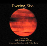 Evening Rise - Come & Sing Vol. 2