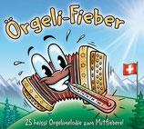 """CD """"Örgeli-Fieber"""""""