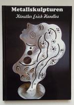 A4 Buch Metallskulpturen Künstler Erich Handlos