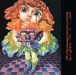 Bullfrog: Bullfrog first (CD)