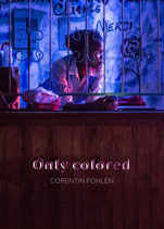 Only colored // Corentin Fohlen