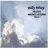 Billy Wray Piano Meditations Volume 1 CD