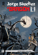 JORGE SANCHEZ E DRAGON LI volume 1 ed. IT comics