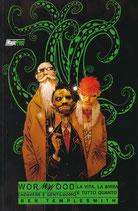 WORMWOOD - CADAVERE E GENTILUOMO da 1 a 3 ed. Magic Press