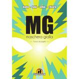 MASCHERA GIALLA da 1 a 3 ed. Shockdom