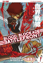 BLOOD BLOCKADE BATTLEFRONT da 1 a 10 [di 10] ed. j-pop manga