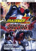 SHIN MAZINGER ZERO vs IL GENERALE OSCURO da 1 a 8 [di 8] ed. j-pop manga