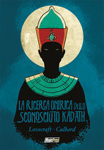 LOVECRAFT - LA RICERCA ONIRICA DELLO SCONOSCIUTO KADATH volume unico ed. Magic Press