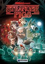 Zannablù presenta: STRANGER PIGS edizioni Dentiblù