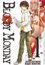 BLOODY MONDAY da 1 a 11 [di 11] ed. star comics 1° serie