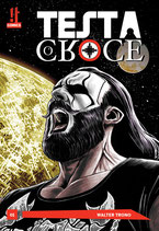 TESTA O CROCE volume 1 ed. IT comics
