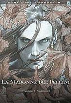 LA MADONNA DEL PELLINI volume unico ed. star comics