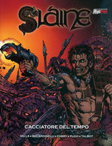 SLAINE: CACCIATORE DEL TEMPO volume unico ed. Magic Press