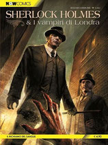 SHERLOCK HOLMES & I VAMPIRI DI LONDRA da 1 a 2 [di 2] ed. now comics