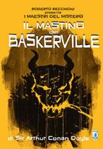 ROBERTO RECCHIONI PRESENTA: IL MASTINO DEI BASKERVILLE volume unico ed. Star Comics