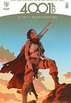 4001 A.D. - OLTRE IL NUOVO GIAPPONE volume unico ed. Star Comics