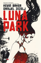 LUNA PARK volume unico ed. Magic Press