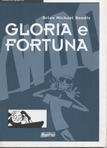 GLORIA E FORTUNA volume unico ed. Magic Press
