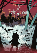 A SORT OF FAIRYTALE volume 1 ed. Noise Press
