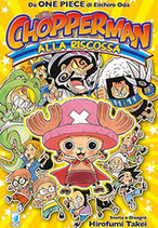 CHOPPERMAN ALLA RISCOSSA volume unico ed. star comics