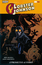 Hellboy presenta: LOBSTER JOHNSON da 1 a 3 ed. Magic Press