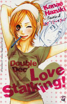 LOVE STALKING volume unico ed. GP manga
