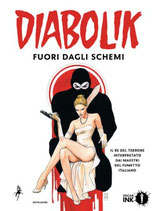 DIABOLIK - FUORI DAGLI SCHEMI volume unico ed. Mondadori Oscar Ink