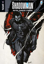 SHADOWMAN volume 4 ed. star comics