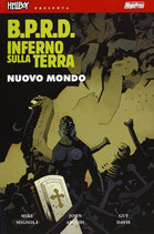 Hellboy presenta: B.P.R.D. INFERNO SULLA TERRA da 1 a 12 ed. Magic Press