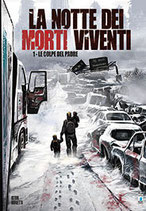 LA NOTTE DEI MORTI VIVENTI da 1 a 3 [di 3] ed. star comics