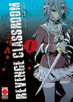 REVENGE CLASSROOM da 1 a 7 [di 7] ed. planet manga