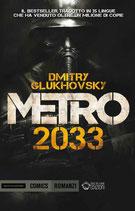METRO 2033 di Dmitry Glukhovsky ed. Mondadori Comics romanzi