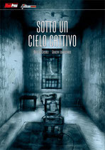 Sotto un cielo cattivo volume 2 [di 2] ed. magic press