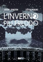 ATOMICA BIONDA - IL PREQUEL: L'inverno più freddo volume unico ed. Magic Press