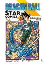 DRAGON BALL X STAR COMICS: CELEBRATION BOOK ed. star comics