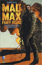 MAD MAX FURY ROAD volume unico ed. rw lion vertigo