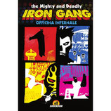 The Mighty and Deadly Iron Gang volume unico ed. Shockdom