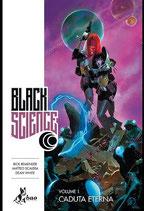 BLACK SCIENCE volumi 1 e 2 ed. bao publishing