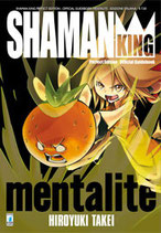 SHAMAN KING MENTALITE' volume unico ed. star comics