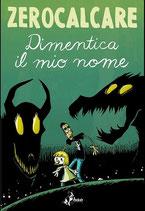 DIMENTICA IL MIO NOME volume unico ed. Bao publishing