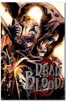 DEAD BLOOD volume 3 ed. Noise Press