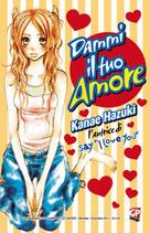 DAMMI IL TUO AMORE volume unico ed. GP manga