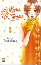 M'AMA, NON M'AMA da 1 a 3 [di 3] ed. GP manga