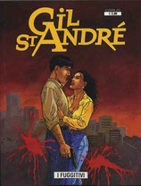 GIL ST ANDRE volumi 1 - 2 - 3+4 [di 4] ed. GP comics