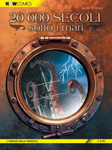 20.000 SECOLI SOTTO I MARI da 1 a 2 [di 2] ed. now comics