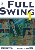 FULL SWING da 1 a 5 [di 5] ed. star comics
