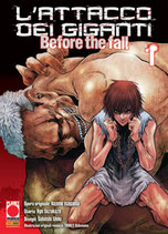 L'ATTACCO DEI GIGANTI - BEFORE THE FALL da 1 a 10 ed. planet manga