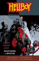 Hellboy presenta: MASCHERE E MOSTRI volume unico ed. Magic Press