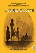 ROBERTO RECCHIONI PRESENTA: IL GIRO DI VITE volume unico ed. Star Comics