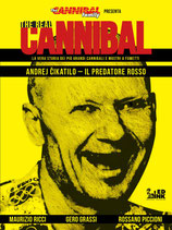 THE REAL CANNIBAL - IL PREDATORE RUSSO volume unico ed. inkiostro
